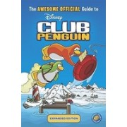 The Awesome Official Guide to Disney Club Penguin, Expanded Edition