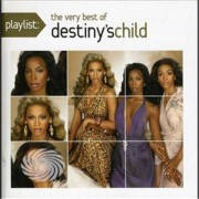 Video Delta Destiny's Child - Playlist: The Very Best Of Destiny's Child - CD