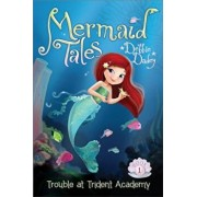 Trouble at Trident Academy, Hardcover/Debbie Dadey