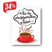 Kávét! - Vászonkép - 25x35 cm
