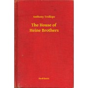 The House of Heine Brothers (eBook)