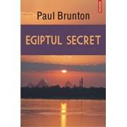 Egiptul secret/Paul Brunton