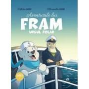 Aventurile lui Fram ursul polar - Adrian Barbu Alexandra Abagiu