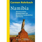 Carmen Rohrbach - Namibia: Abenteuerliche Begegnungen mit Menschen - Preis vom 18.10.2020 04:52:00 h