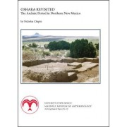 Oshara Revisited: The Archaic Period in Northern New Mexico