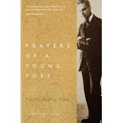 Prayers of a Young Poet, Paperback/Rainer Maria Rilke