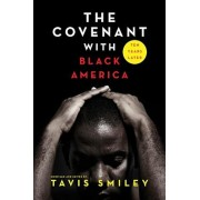 The Covenant with Black America - Ten Years Later, Paperback/Tavis Smiley