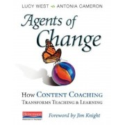 Agents of Change: How Content Coaching Transforms Teaching and Learning, Paperback