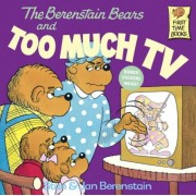 The Berenstain Bears and Too Much TV, Paperback