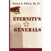Eternity's Generals: The Wisdom of Apostleship, Paperback/Paula A. Price