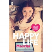 Happy life - Mascha