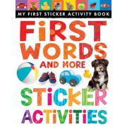First Words and More Sticker Activities, Paperback
