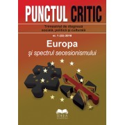 Revista Punctul Critic 1 (23) 2018: Europa şi spectrul secesionismului