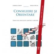 Editura ASCR Consiliere și orientare. ghid de educație pentru carieră - lemeni gabriela, miclea mircea (coordonatori) ascred
