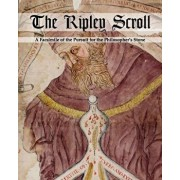 The Ripley Scroll: A Facsimile of the Pursuit for the Philosopher's Stone, Paperback/Unknown Unknown