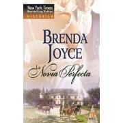 La Novia Perfecta, Paperback/Brenda Joyce