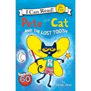 Pete the Cat and the Lost Tooth, Hardcover/James Dean