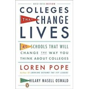 Colleges That Change Lives: 40 Schools That Will Change the Way You Think about College, Paperback/Loren Pope