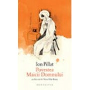 Povestea Maicii Domnului - Ion Pillat