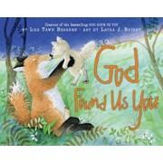God Found Us You, Hardcover/Lisa Tawn Bergren