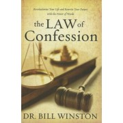 Law of Confession: Revolutionize Your Life and Rewrite Your Future with the Power of Words, Paperback