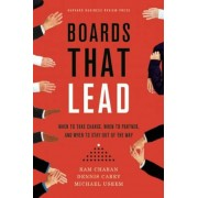 Boards That Lead: When to Take Charge, When to Partner, and When to Stay Out of the Way, Hardcover