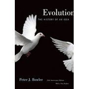 Evolution: The History of an Idea, Paperback/Peter J. Bowler