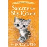Sammy the Shy Kitten, Paperback/Holly Webb