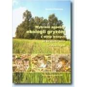 Wybrane aspekty ekologii gryzoni z wysp leśnych w ...