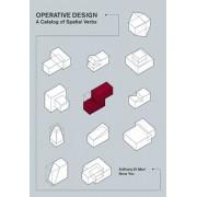 Operative Design: A Catalogue of Spatial Verbs, Paperback/Anthony Di Mari