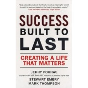 Success Built to Last: Creating a Life That Matters, Paperback