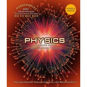 Physics: An Illustrated History of the Foundations of Science (Ponderables: 100 Breakthroughs That Changed History) Revised and, Hardcover