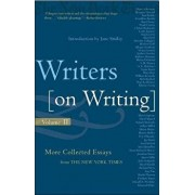 Writers on Writing: More Collected Essays from the New York Times, Paperback/Jane Smiley