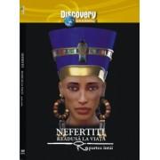 Egiptul Antic nr. 17 - Nefertiti readusa la viata - partea I