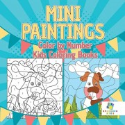 Mini Paintings Color by Number Kids Coloring Books, Paperback/Educando Kids