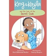 King & Kayla and the Case of the Secret Code, Hardcover/Dori Hillestad Butler