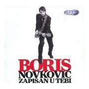 Boris Novkovic - Zapisan U Tebi