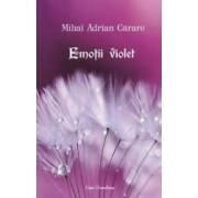 Emotii violet - Mihai Adrian