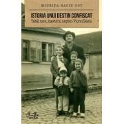 Istoria unui destin confiscat. Tatal meu, martirul nestiut Viorel Baciu (eBook)