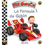 Bélineau, Nathalie La formule 1 de Gabin (PTIT GARCON (13)) (edición francesa)
