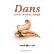 Dans van de neushoornvogel - Dorrit Horsten