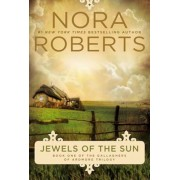 Jewels of the Sun, Paperback/Nora Roberts