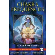 Chakra Frequencies: Tantra of Sound [With CD (Audio)], Paperback