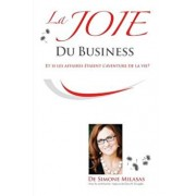 La Joie Du Business - French, Paperback/Simone Milasas