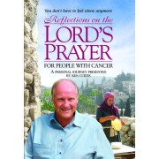 Reflections on the Lord's Prayer for People With Cancer [DVD] [2010]