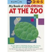 My Book of Coloring at the Zoo: Ages 3, 4, 5, Paperback