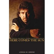 Here Comes the Sun: The Spiritual and Musical Journey of George Harrison, Paperback/Joshua M. Greene