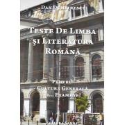 Teste de Limba si Literatura Romana. Pentru cultura generala si... examene! (eBook)