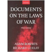 Documents on the Laws of War (Roberts Adam)(Paperback) (9780198763901)