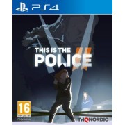 THQ Nordic PS4 This is the Police 2